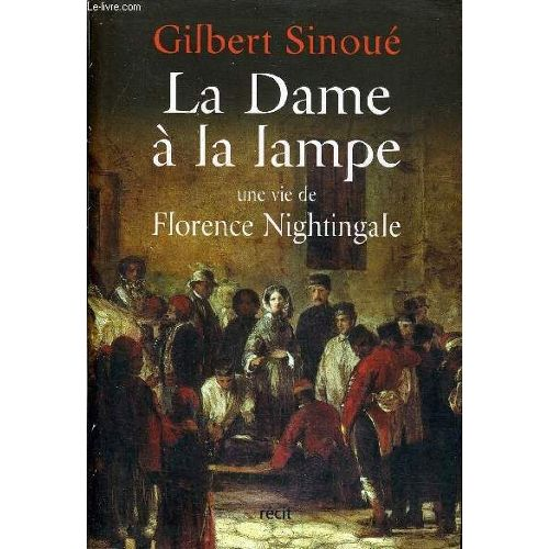 la-dame-a-la-lampe-une-vie-de-florence-nightingale-de-gilbert-sinoue